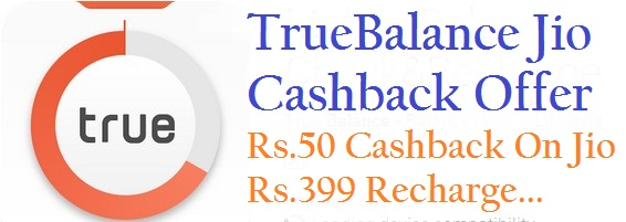 Truebalance Jio Cashback Offer