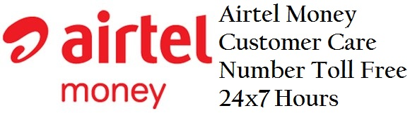 Airtel Money Customer Care Number