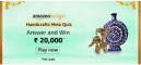 Amazon Handicrafts Mela Quiz Answers Win ₹20,000