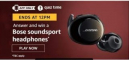 Amazon Quiz 7 August 2020 Answers Today – Win Bose Headphones