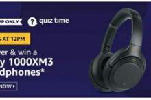 Amazon Quiz 31 July 2020 Answers Win – Sony Headphones