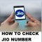How To Check Jio Number Balance & Data Using Easy Steps