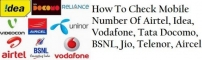 How To Check Own Mobile Number In 2020 : Idea, Airtel, Vodafone, Jio