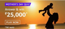 Amazon Mothers Day Quiz Answers Win ₹25,000